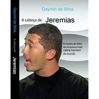 Jeremias Muito Louco (Wasted Jeremias)