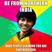 Advice-rohit-be-from-northern-india-have-people-claiming-you-are-southeastern