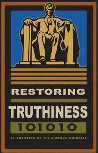 Restoring Truthiness (Stephen Colbert Rally)