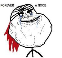 forever_a_noob.jpg