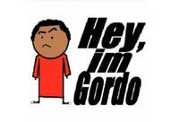 Hey, I'm Gordo