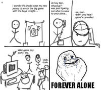 Forever-alone-game-day