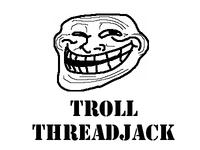 Troll_threadjack20110725-22047-acu0t2
