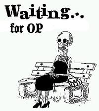 Waiting for OP/OP Will Surely Deliver