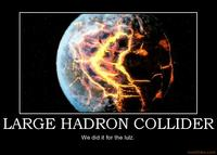 Large-hadron-collider-demotivational-poster-1220496129