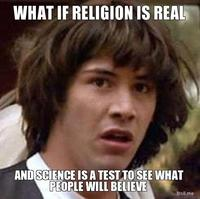 What-if-religion-is-real-and-science-is-a-test-to-see-what-people-will-believe