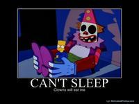 Can't sleep, clown will eat me