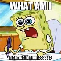 What Am I Fighting For