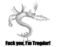 F*ck you! I'm a Dragon!