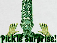 Pickle Surprise