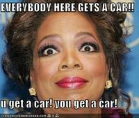 Oprah You Get a Car
