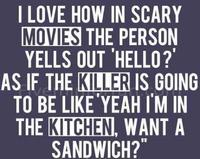 Horror Movie Logic