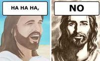 Ha Ha Ha, No