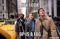 OP is a Faggot