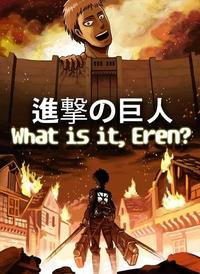 What is it, Eren?