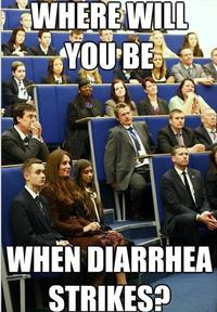 Where Will You Be When Diarrhea Strikes?
