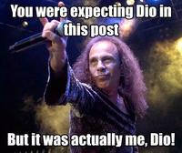 It Was Me, Dio!
