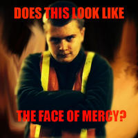 Does This Look Like The Face of Mercy?