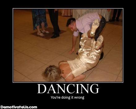 dancing-wrong-demotivational-poster.jpg