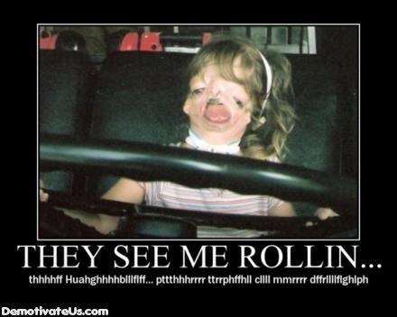 they-see-me-rollin-demotivational-poster.jpg
