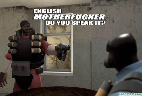 halolz-dot-com-teamfortress2-english-motherfucker.jpg