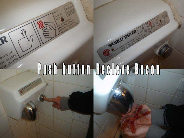 Push_Button_Receive_Bacon.jpg
