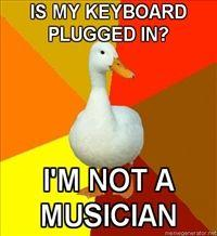 200x218_Technologically-Impaired-Duck-is-my-keyboard-plugged-in-Im-not-a-musician.jpg