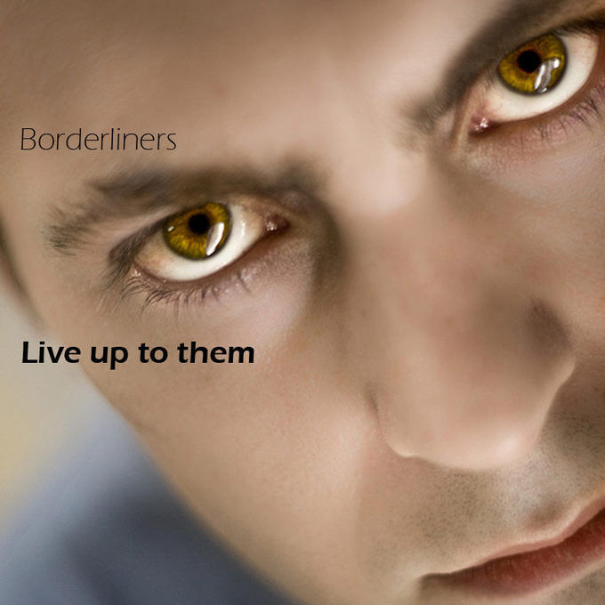 Borderliners---Live-up-to-t.jpg