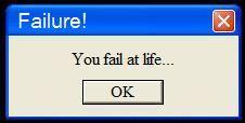 You_Fail_At_Life_by_Midesko20110724-22047-1prv22i.jpg