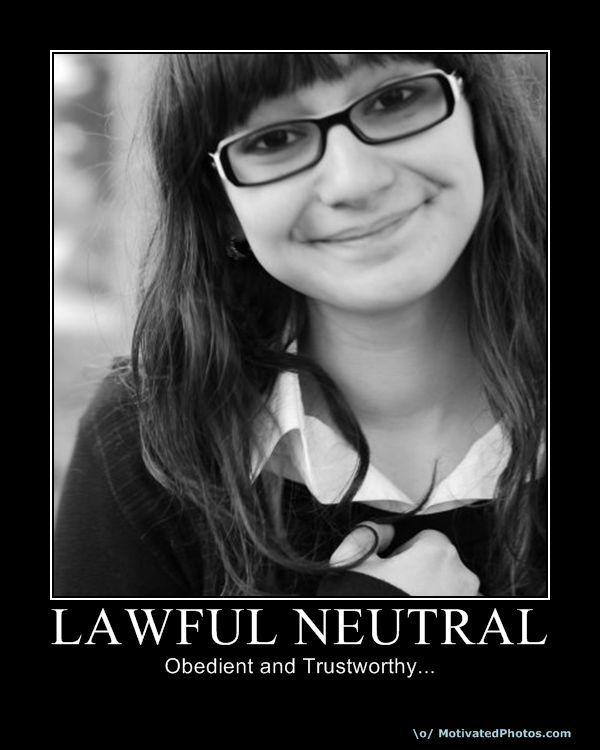 633757196888292665-lawfulneutral.jpg