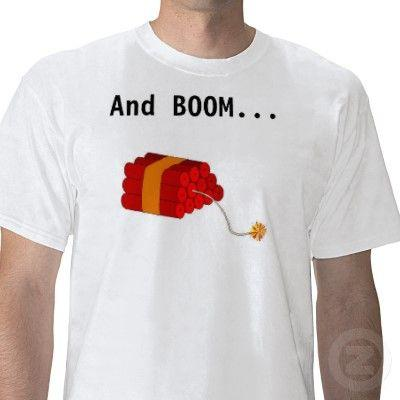 and_boom_goes_the_dynamite_tshirt-p2353680716518053014eec_400.jpg