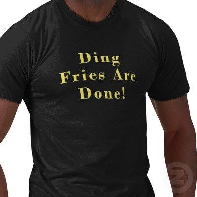 ding_fries_are_done_t_shirt-p235927769670404904qznd_400.jpg