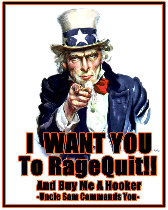 I_want_you_to_Ragequit_by_LokoRock.png