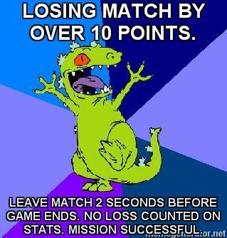 RageQuit-Reptar-LOSING-MATCH-BY-OVER-10-POINTS-LEAVE-MATCH-2-SECONDS-BEFORE-GAME-ENDS-NO-LOSS-COUNTE.jpg