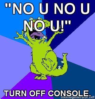 RageQuit-Reptar-NO-U-NO-U-NO-U-TURN-OFF-CONSOLE.jpg