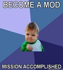 208x228_Success-Kid-BECOME-A-MOD-MISSION-ACCOMPLISHED20110724-22047-giwer2.jpg