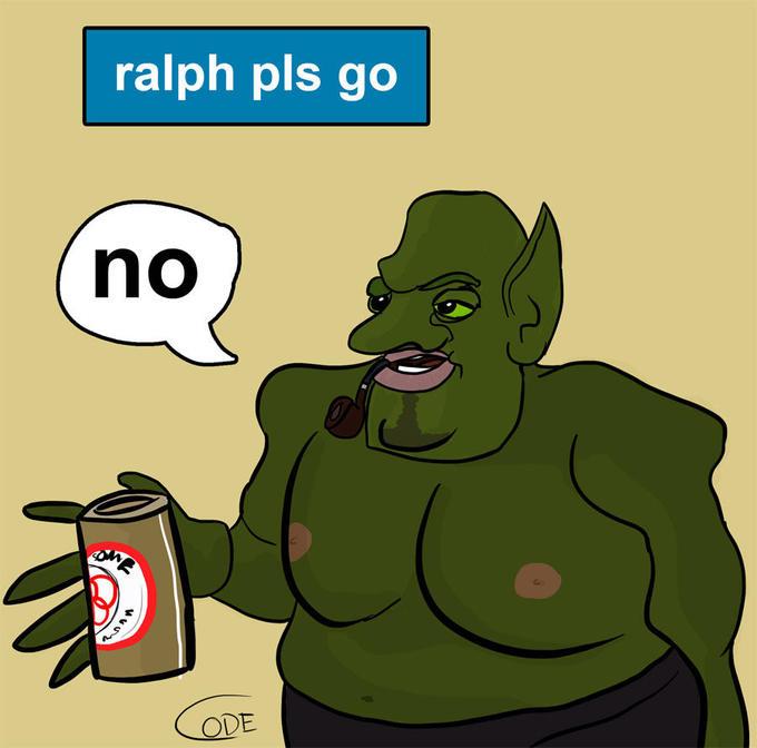 Ralph_pls_go_by_Zapkiller.jpg