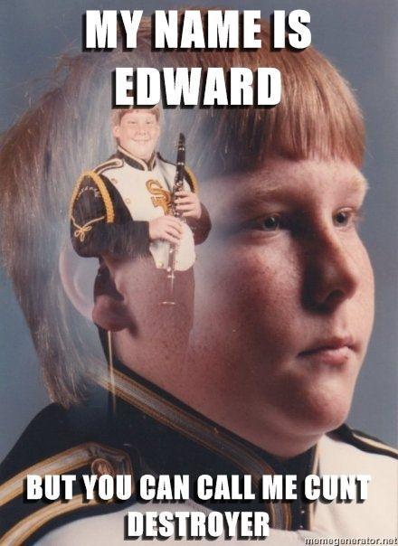PTSD-Clarinet-Boy-my-name-is-edward-but-you-can-call-me-cunt-destroyer.jpg