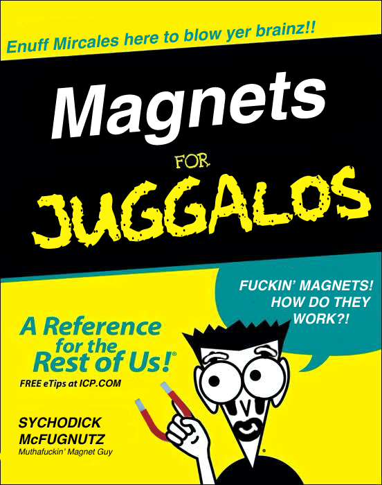 magnets_for_juggalos.png