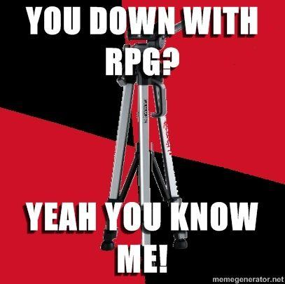 advice-rpg-you-down-with-rpg-yeah-you-know-me.jpg