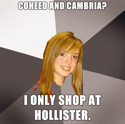 Musically-Oblivious-8th-Grader-Coheed-and-Cambria-I-only-shop-at-Hollister.jpg