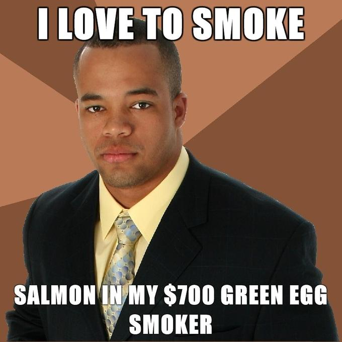 Successful-Negro-I-love-to-smoke-salmon-in-my-700-green-egg-smoker.jpg