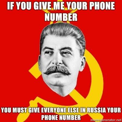 Stalin-Says-If-you-give-me-your-phone-number-You-must-give-everyone-else-in-Russia-your-phone-number.jpg