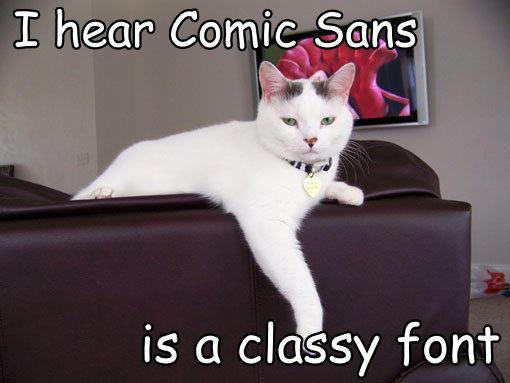 comic_sans_is_a_classy_font_trollcat.jpg