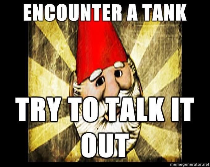 Gnome-Chompski-Encounter-a-tank-try-to-talk-it-out.jpg