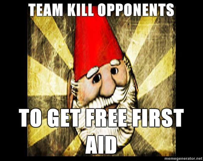 Gnome-Chompski-TEAM-KILL-OPPONENTS-TO-GET-FREE-FIRST-AID.jpg