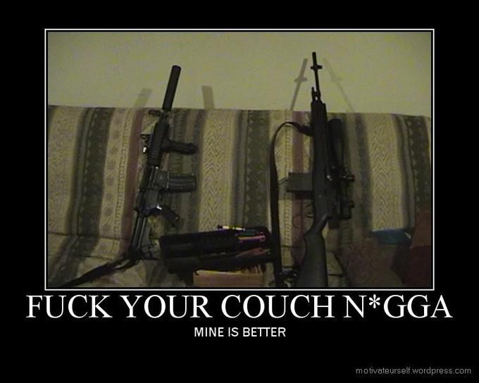 fuck-your-couch-nigga.jpeg