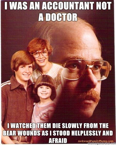 Vengeance-Dad-i-was-an-accountant-not-a-doctor-i-watched-them-die-slowly-from-the-bear-wounds-as-i-stood-helplessly-and-afraid-.jpg