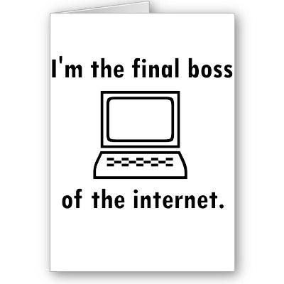 im_the_final_boss_of_the_internet_card-p137309923733650091qi0i_400.jpg