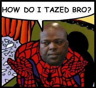 Tazed_bro_1.jpg